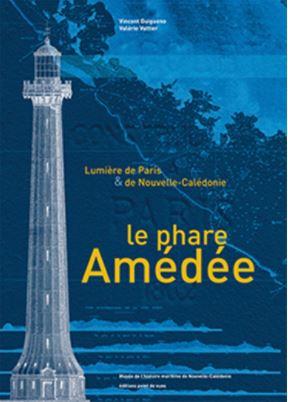 """Livre """"Le phare Amédée"""""""